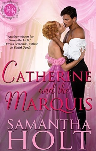 Catherine and the Marquis (Bluestocking Brides Book 5) by Samantha Holt
