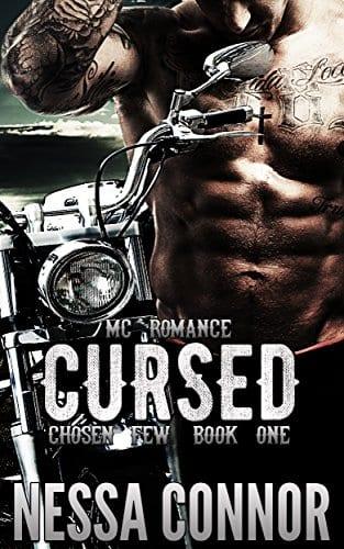 Cursed - Chosen Few MC (Book One)- Outlaw Biker Romance by Nessa Connor