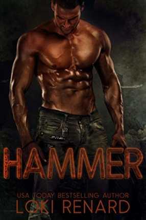 Hammer: A Dark Romance by Loki Renard