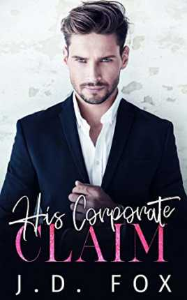 His Corporate Claim by J. D. Fox