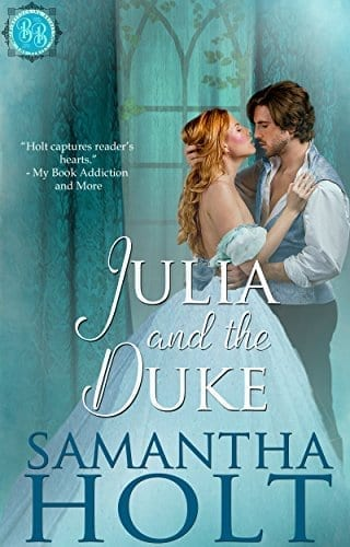Julia and the Duke (Bluestocking Brides Book 3) by Samantha Holt