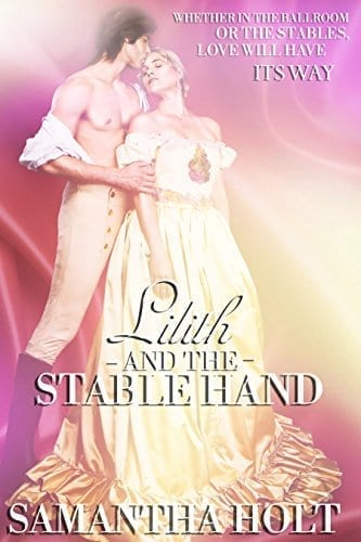 Lilith and the Stable Hand: Bluestocking Brides by Samantha Holt
