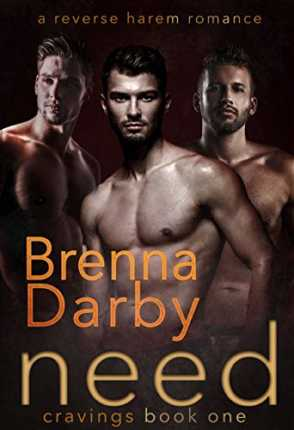 Need (Cravings Book 1) by Brenna Darby