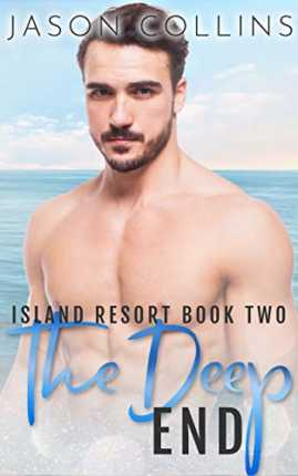 The Deep End (Island Resort Book 2) by Jason Collins