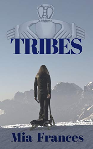 Tribes by Mia Frances