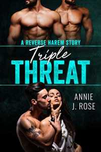 Triple Threat: A Reverse Harem Story