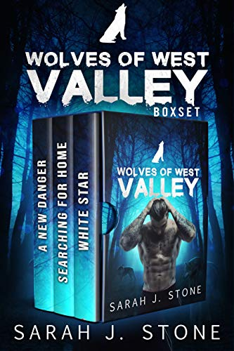 Wolves of West Valley Box Set by Sarah J. Stone