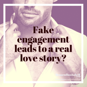 Fake engagement leads to a real love story?