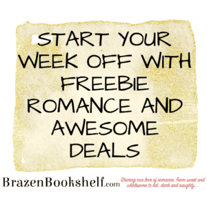 Start your week off with freebie romance and awesome deals!