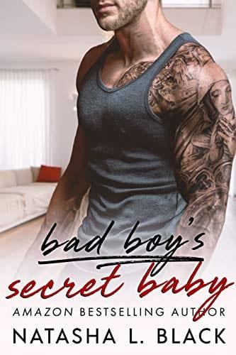 Bad Boy's Secret Baby by Natasha L. Black