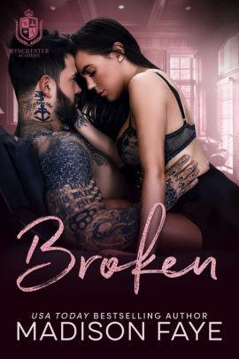 Broken by Madison Faye