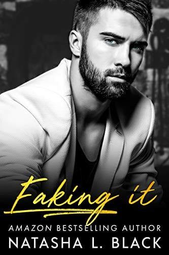 Faking It by Natasha L. Black