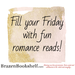 Fill your Friday with fun romance reads!