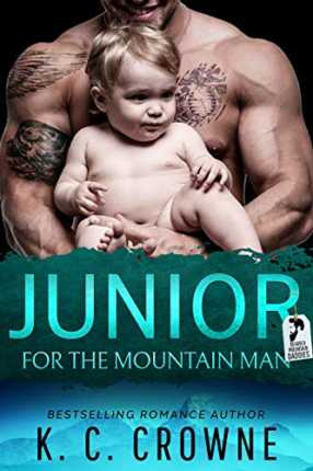Junior For The Mountain Man by K. C. Crowne