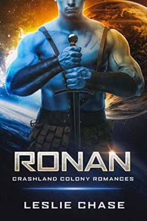 Ronan (Crashland Colony Romance Book 3) by Leslie Chase