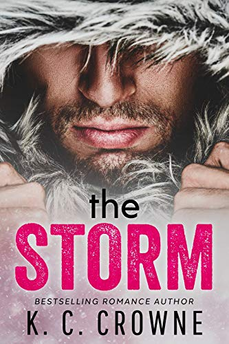 The Storm: A Mountain Man's Baby Romance by K.C. Crowne