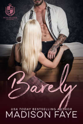 Barely by Madison Faye