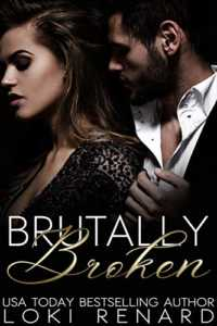 Brutally Broken: A Dark Mafia Romance
