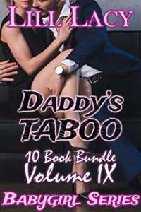 Daddy's TABOO 10 Book Bundle, Volume IX (Babygirl Collections 9)