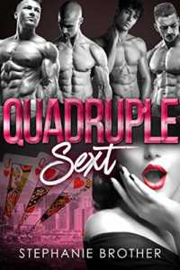 Quadruple Sext: A Reverse Harem Bully Romance (Accidental Stepbrother Book 5)