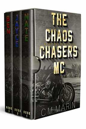 The Chaos Chasers MC Boxed Set (Books 1-3) by C. M. Marin