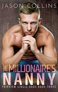 The Millionaire's Nanny (Fairview Single Dads Book 3)