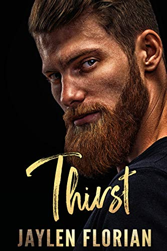 Thirst (Unexpected Attraction Book 1) by Jaylen Florian