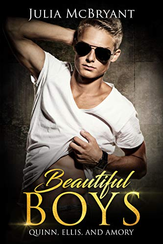 Beautiful Boys: Quinn, Ellis, and Amory (Southern Scandal Book 2) by Julia McBryant