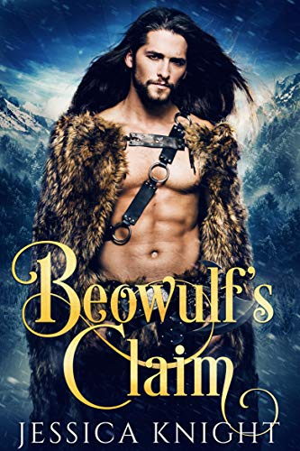 Beowulf's Claim by Jessica Knight