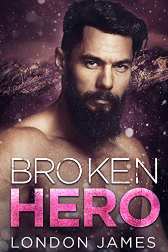 Broken Hero by London James