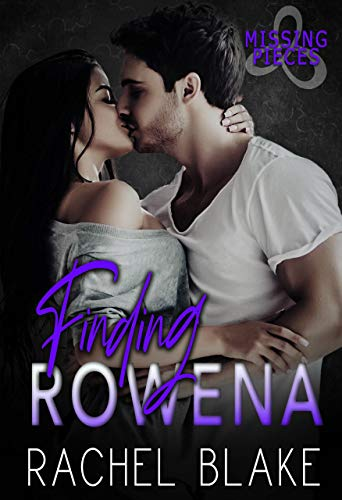 Finding Rowena (Missing Pieces Book 1) by Rachel Blake