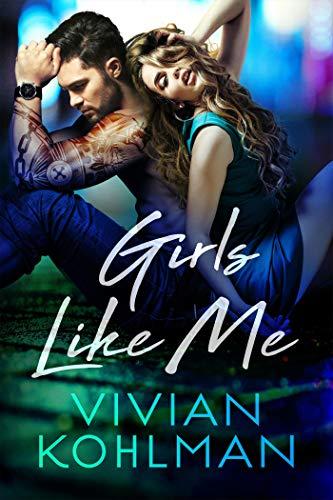 Girls Like Me (Young and Privileged of Washington, DC Book 4) by Vivian Kohlman