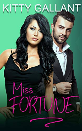 Miss Fortune: A Curvy Romantic Comedy by Kitty Gallant
