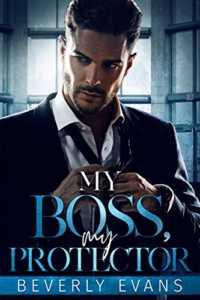My Boss, My Protector