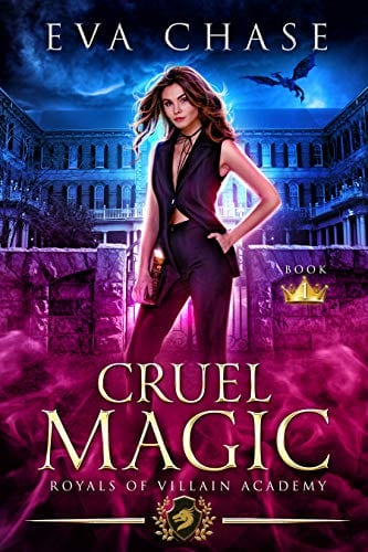 Royals of Villain Academy 1: Cruel Magic by Eva Chase