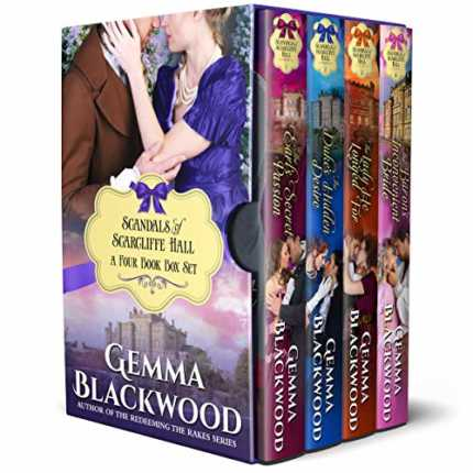 Scandals of Scarcliffe Hall: A Four Book Box Set by Gemma Blackwood