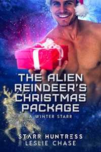 The Alien Reindeer's Christmas Package (A Winter Starr Book 9)
