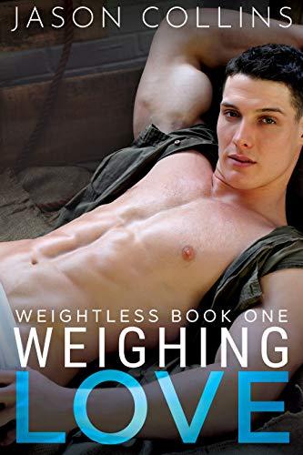 Weighing Love (Weightless Book 1) by Jason Collins