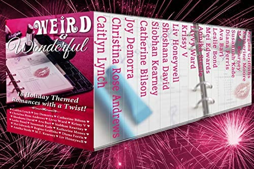 Weird & Wonderful Holiday Romance Anthology
