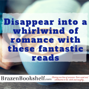 Disappear into a whirlwind of romance with these fantastic reads