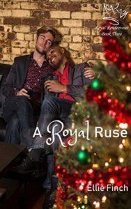 A Royal Ruse (Royal Rendezvous Book 3)