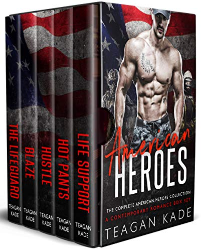 American Heroes: The Complete American Heroes Collection (A Contemporary Romance Box Set) by Teagan Kade