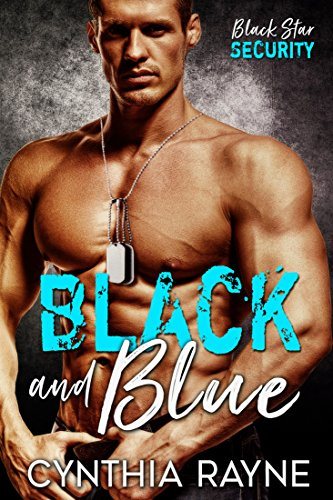 Black and Blue (Black Star Security Book 1) by Cynthia Rayne