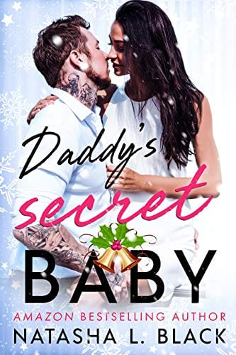 Daddy's Secret Baby by Natasha L. Black