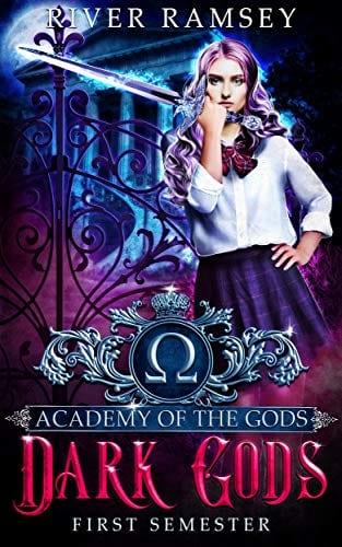 Dark Gods: An Academy Bully Romance (Academy of the Gods Book 1) by River Ramsey