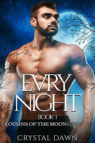 Evry Night: A Werewolf and Vampire Romance (Cousins of the Moon Book 1) by Crystal Dawn