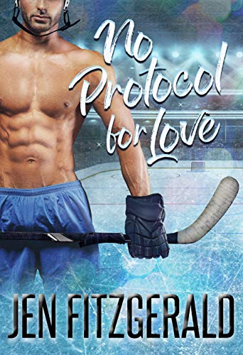 No Protocol for Love (Face Off for Love Book 1) by Jen Fitzgerald