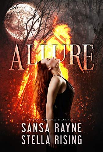 Allure: A Dark Romance by Sansa Rayne & Stella Rising