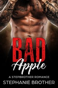 Bad Apple: A Stepbrother Romance (Devils & Angels Book 1)