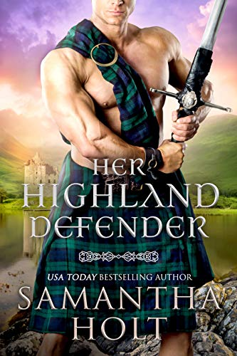 Her Highland Defender by Samantha Holt